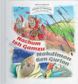 Stories Of Tzaddikim #2 Nachum Ish Gamzu - Nakdimon Ben Gurion