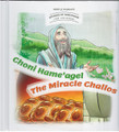 Stories Of Tzaddikim #3 Choni Hame'agel - The Miracle Challos