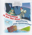 Stories Of Tzaddikim #4 Everything Is For The Best - Hashem the Guarantor
