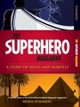 The Superhero Haggada