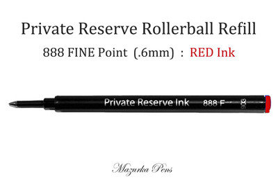 Private Reserve 888 Rollerball Refill, RED Ink, FINE Point (.6mm)