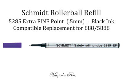 Schmidt 5285 EF Rollerball Refill - Fine Tip (.5mm), Black Ink, fits most rollerball pens