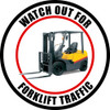 Color Watch Out For Forklift Traffic Floor Siogn