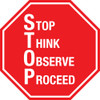 STOP Think Observe Proceed Sign