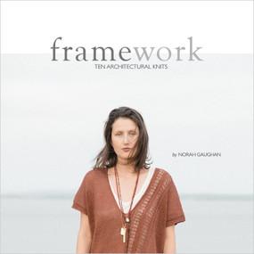 Framework:  ten architectural knits / Norah Gaughan