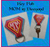 In The Hoop Key Fob MOM in Diamond Embroidery Machine Design