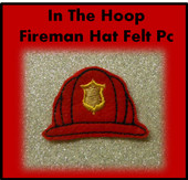 In the hoop Fireman Hat Felt Pc Embroidery Machine Design Set