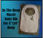 "In The Hoop Muscle Baby Bib Embroidery Machine Desing for 8""x10"" Hoop"