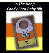In the Hoop Candy Corn Baby Bib Embroidery Machine Design for 8x10 Hoop