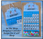 "In The Hoop Perpetual Calendar Embroider Machine Design for 8""x10"" Hoop"