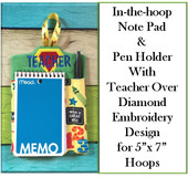 "In The Hoop Note Book and Pen Holder with Diamond and Overlapping ""Teacher"" Embroidery Machine Design For 5x7 Hoop"
