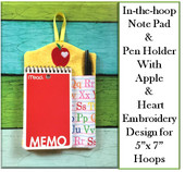 In The Hoop Note Book and Pen Holder with Apple and Heart Embroidery Machine Design for 5x7 hoop