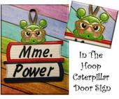 In The Hoop Caterpillar Door Sign Embroidery Machine Design
