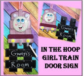 InThe Hoop Girl Train Door Sign Embroidery Machine Design