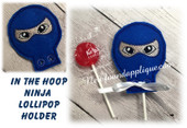 In The Hoop Ninja Lollipop Holder Embroidery Machine Design