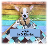 In The Hoop Corgi Dog  In A Blanket Embroidery Machine Design