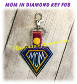 In The Hoop MOM In Diamond Snap Tab Key Fob Embroidery Machine Design