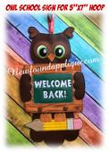 In The Hoop Owl School Sign Embroidery Machine Design Set