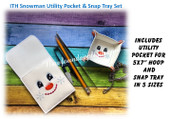 In The Hoop Snowman Utensil Tool Holder and Snap Tray Embroidery Machine Design set
