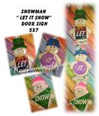In The Hoop Let It Snow Snowman Door Sign Embroidery Machine Design