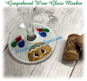 IN The Hoop Wine Glass Marker Gingerbread Embroidery Machine Design