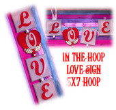 InThe Hoop Love Sign Embroidery Machine Design Set For 5x7 hoop