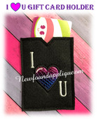 In The Hoop I Heart U Gift Card Holder EMbroidery Machine Design