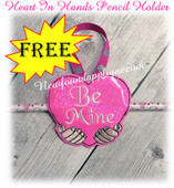 In The Hoop Heart In Hands Be Mine Pencil Holder EMbroidery Machine Design