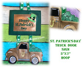 In The Hoop St. Patrick's Day Truck Door Sign Embroidery Machine Design