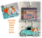 In The Hoop Easter Truck Door Sign Embroidery Machine Design