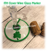 In The Hoop Clover Wine Glass Marker Embroidery Machine Design