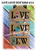 In The Hoop LIVE LOVE SEW 4x4 Sign Embroidery Machine Design
