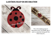 In The Hoop Ladybug Snap On Decoration Embroidery Machine Design