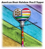 In The Hoop American Heart Rainbow Pencil Topper EMbroidery Machine Design