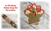 In The Hoop Turkey Snap On Decoration Embroidery Machine Design