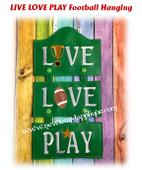 In The Hoop LIVE LOVE PLAY Football Wall Hanging Embroidery Machine Design