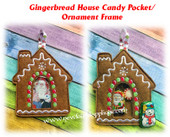 In The Hoop Gingerbread House Treat Pocket Picture Frame Ornament Embroidery Machine Design