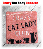 In The Hoop Crazy Cat Lady Club Coaster Embroidery Machine Design