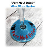 In The Hoop Purr Me A Drink Wine Glass Marker Embroidery Machine Design