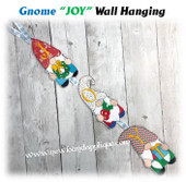 "In The Hoop Gnomes ""JOY"" Wall Hanging Embroidery Machine Design"