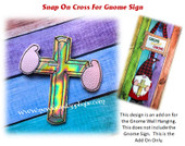 In The Hoop Cross Snap On Embroidery Machine Design for Gnome Sign