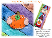 In The Hoop Pumpkin Snap On For Gnome Sign Embroidery Machine Design