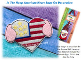 In The Hoop American Heart Snap On For Gnome Sign Embroidery Machine Design