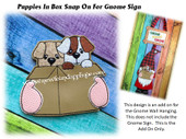 In The Hoop Puppies In A Box Snap On Embroidery Machine Design For Gnome Sign