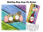 In The Hoop Wedding Ring Snap On Fore Gnome Sign Embroidery Machine Design