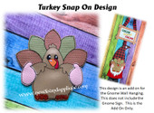 In The Hoop Turkey Snap On Decoration For Gnome Sign Embroidery Machine Design