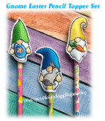 In The Hoop Gnome Easter Penil Topper Embroidery Machine Design Set