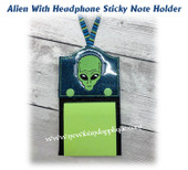 In The Hoop Alien w Headphone Sticky Note Holder Embroidery Machine Design