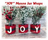 In The Hoop JOY Mason Jar Wraps Embroidery Machine Design Set
