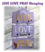 In The Hoop LIVE LOVE PRAY Wall Hanging Embroidery Machine Design